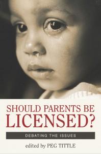 should parents be licensed